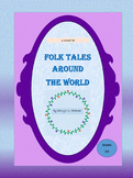 Folk Tales Around the World--a comprehensive study for elementary students