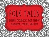 Folk Tales: Character, Plot, and Setting
