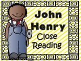 Folk Tales - John Henry Close Reading and Activities