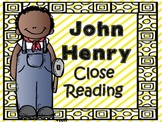 Folk Tales - John Henry Close Reading and Activities