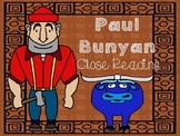 Folk Tales - Paul Bunyan Close Reading and Activities