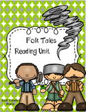 Folk Tales Reading Unit for Mentor Text