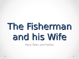 Folk Tales and Fables: The Fisherman and His Wife