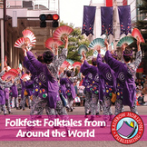 Folkfest: Folktales From Around The World Gr. 4-6