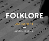 Folklore Assessment