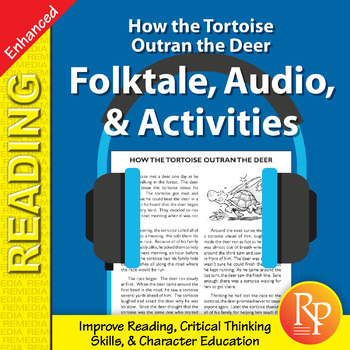 Folktale, Audio, & Activities: How the Tortoise Outran the Deer - Enhanced