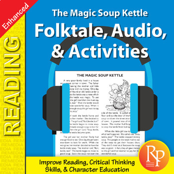 Folktale, Audio, & Activities: Magic Soup Kettle - Enhanced