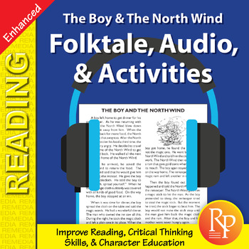 Folktale, Audio, & Activities: The Boy & The North Wind - Enhanced