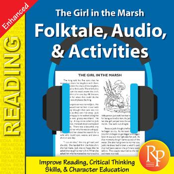 Folktale, Audio, & Activities: The Girl in the Marsh - Enhanced