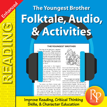 Folktale, Audio, & Activities: The Youngest Brother - Enhanced