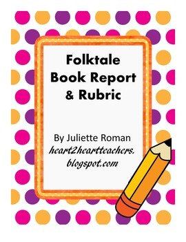 Folktale Book Report and Rubric