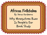 Folktale Book Study - Why Mosquitoes Buzz in People's Ears