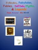 Folktale, Fairytales, Fables, Tall Tales, Myths & Legends