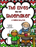 The Elves and the Shoemaker: A Folktale Story Pack