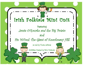Folktale Mini Unit: Jamie O'Rourke and the Big Potato