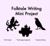 Folktale Mini Writing Projet