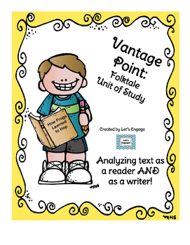 Folktale Unit of Study:  Genre Vantage Point for Reading and Writing