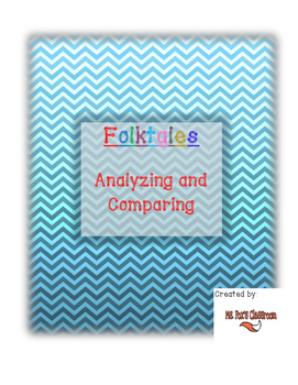 Folktales - Analyzing and Comparing