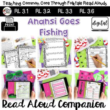 Folktales: Anansi Goes Fishing 3rd Grade  RL3.2 RL3.3 RL3.6