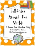 Folktales Around the World: A Common Core Literature Study