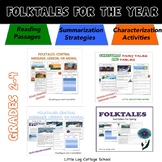 Folktales for the Year: Central Message, Lesson, or Moral