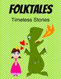 Folktales PBL, Author a Children's Book, Common Core Proje