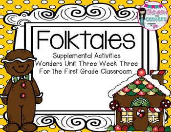 Folktales-Supplemental Activities for Wonders Unit 3 Week 3
