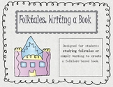 Folktales: Writing a Book