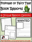 Folktales and Fairy Tales - Book Reports Package - 8 Uniqu