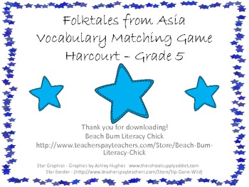 Folktales from Asia - Harcourt Vocabulary Matching - Common Core