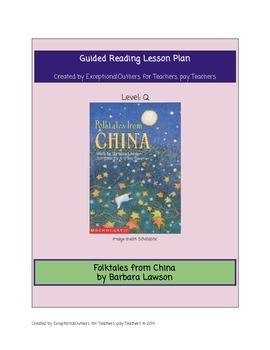 """Folktales from China- Guided Reading """"Q"""" Lesson Plan"""