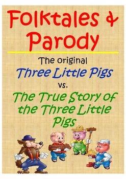 "Folktale vs. Parody- ""The True Story of the Three Little Pigs"" by Al Wolf"