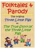 "Folktale vs. Parody- ""The True Story of the Three Little P"