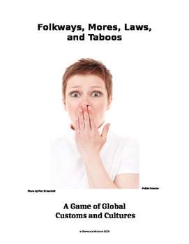 Folkways, Mores, Laws, and Taboos - A Game of Cultures and