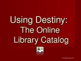 Follett Destiny Library Catalog How-To PowerPoint Presentation Intro
