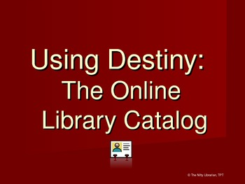 Follett Destiny Library Catalog How-To PowerPoint Presentation