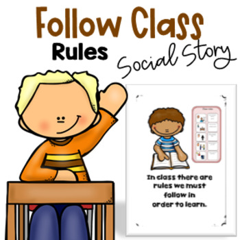 Social Story - Following Class Rules