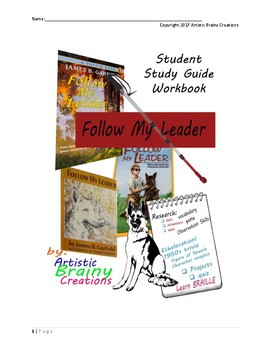 Follow My Leader Student Study Guide, NOVEL with unique research