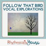 Follow That Bird! - Vocal Explorations