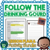 Follow The Drinking Gourd by Jeanette Winter Lesson Plan and Activities