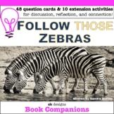 Follow Those Zebras Questions & Activities - Google Slides
