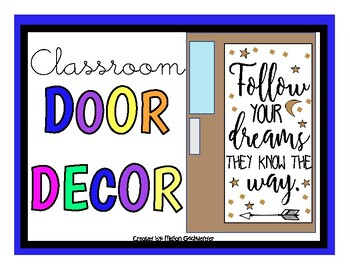Follow YOUR Dreams THEY KNOW THE Way. (Door Decor/Bulletin Board Kit)