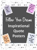 Follow Your Dreams Inspirational Poster Set