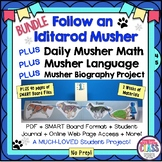 Iditarod Musher Math and Language Plus Biography Follow a