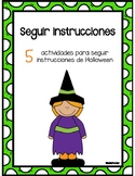 Follow directions in spanish(seguir instrucciones) Halloween