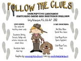Follow the Clues: A Descriptive Language Game and Sentence