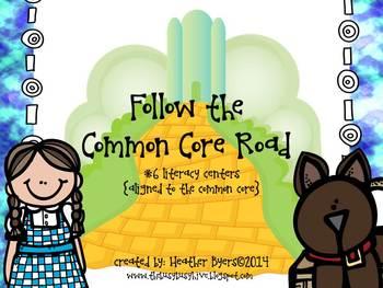 Follow the Common Core Road {6 common core aligned literacy centers)