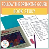 Follow the Drinking Gourd {Book Activity Guide}