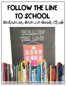 Follow the Line- Behavior Basics Book Club