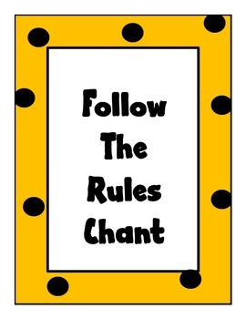 Follow the Rules Chant